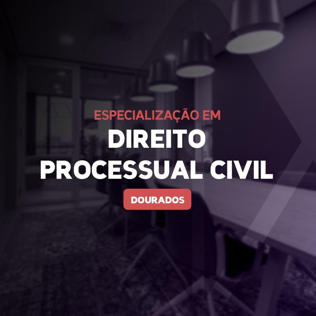 DIREITO PROCESSUAL CIVIL - DOURADOS